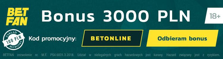 bukmacher betfan kod promocyjny na bonus